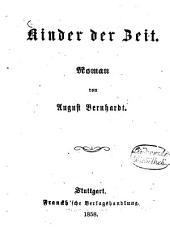 Kinder der Zeit: Roman von August Bernhardt