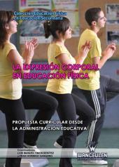 La Expresión corporal en Educación Física: Propuesta curricular desde la administración educativa