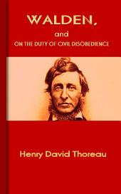 Walden, and On The Duty Of Civil Disobedience: Top American Literary