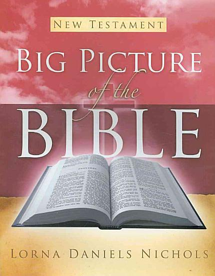 Big Picture of the Bible PDF