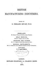 British Manufacturing Industries: Volume 11
