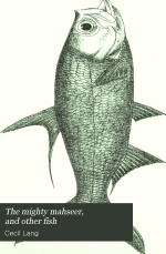 The Mighty Mahseer, and Other Fish