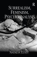 Surrealism  Feminism  Psychoanalysis PDF