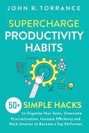 Supercharge Productivity Habits
