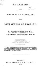 An Analysis of the Address of F.H. Fawkes, Esq., to the Landowners of England