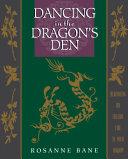 Dancing in the Dragon's Den