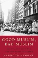 Good Muslim  Bad Muslim PDF