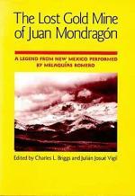 The lost gold mine of Juan Mondrag—n