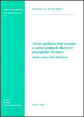 """""""Error qualitatis dans causam"""" e """"error qualitatis directe et principaliter intentae"""": studio storico della distinzione"""