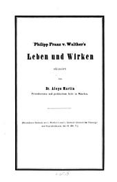 Philipp Franz v. Walther's Leben und Wirken