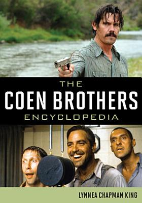 The Coen Brothers Encyclopedia PDF