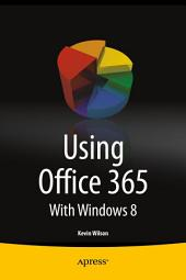 Using Office 365: With Windows 8