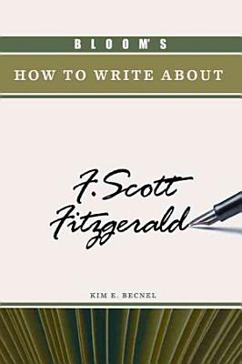 Bloom s how to Write about F  Scott Fitzgerald