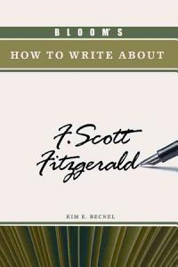 Bloom s how to Write about F  Scott Fitzgerald Book