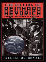 The Killing of Reinhard Heydrich