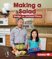 Making a Salad: Wedge vs. Inclined Plane