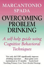 Overcoming Problem Drinking