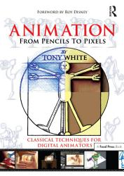 Animation From Pencils To Pixels Book PDF