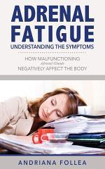Adrenal Fatigue: Understanding the Symptoms