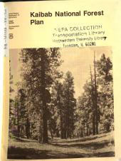 Kaibab National Forest (N.F.), National Forest Plan: Environmental Impact Statement