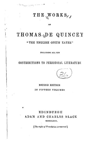 Download    The    Works of Thomas De Quincey  Confessions of an English opium eater Book