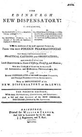 The Edinburgh New Dispensatory ... being an improvement upon the New Dispensatory by Dr Lewis