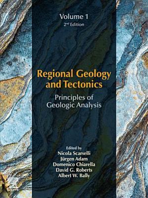 Regional Geology and Tectonics: Principles of Geologic Analysis