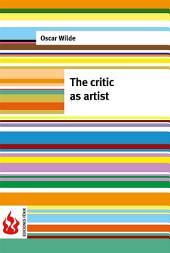 The critic as artist (low cost). Limited edition