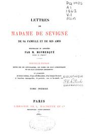 Lettres de Madame de Sévigné: de sa famille et de ses amis, Volume1