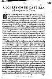 A los reynos de Castilla, y Leon juntos en Cortes. Con el amor, y afecto de madre, que esta Vniuersidad de Valladolid ... ha reparado en los incouenientes de la nueua alcauala que sobre los libros se trata de imponer, y se halla obligada ... à representarlos a V.S. y suplicarle que con prouide[n]cia de padre prudente se sirua de atender a ellos ...