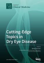 Cutting-Edge Topics in Dry Eye Disease