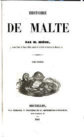Histoire de Malte: Volumes1à2