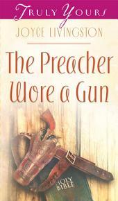 The Preacher Wore A Gun
