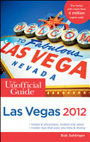 The Unofficial Guide to Las Vegas 2012 PDF