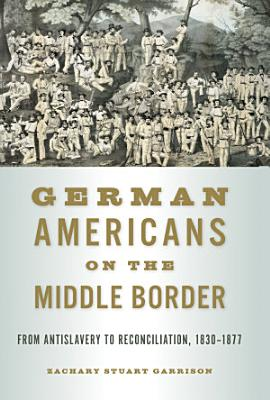 German Americans on the Middle Border PDF