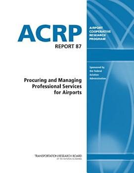 Procuring and Managing Professional Services for Airports PDF
