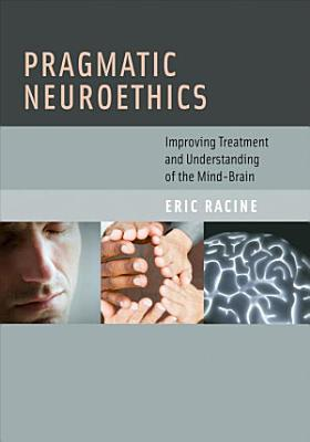 Pragmatic Neuroethics