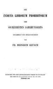 Die Indices librorum prohibitorum des sechzehnten Jahrhunderts