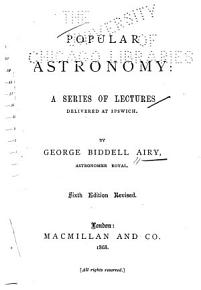 Popular Astronomy  a Series of Lectures Delivered at Ipswich     PDF