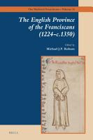 The English Province of the Franciscans  1224 c 1350  PDF