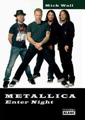 CAMION BLANC: METALLICA Enter night