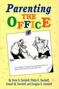 Parenting the Office Book