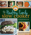 The Healthy Family Slow Cooker Book PDF