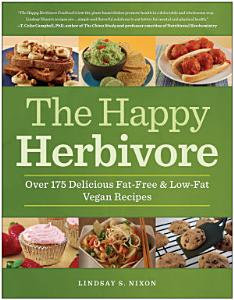 The Happy Herbivore Cookbook Book