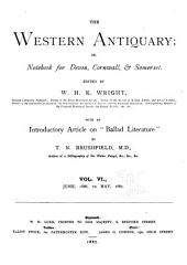 The Western Antiquary: Volume 6