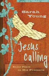 Jesus Calling: Enjoy Peace in His Presence