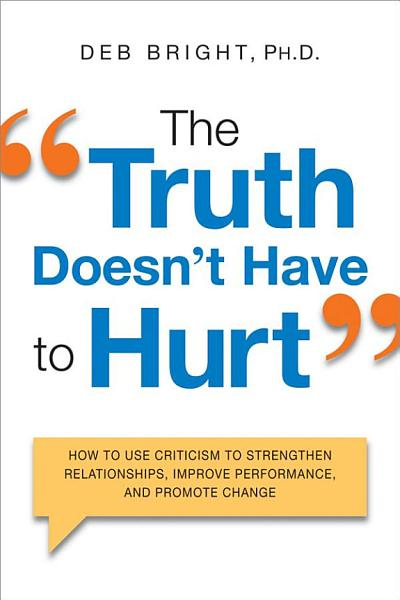 Download The Truth Doesn t Have to Hurt Book