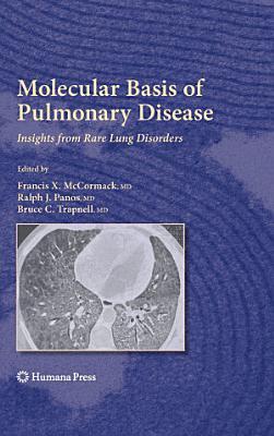 Molecular Basis of Pulmonary Disease