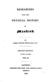 Researches Into the Physical History of Mankind: In Two Volumes, Volume 2