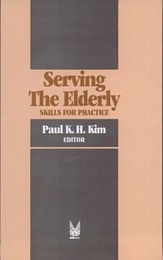 Serving the Elderly PDF
